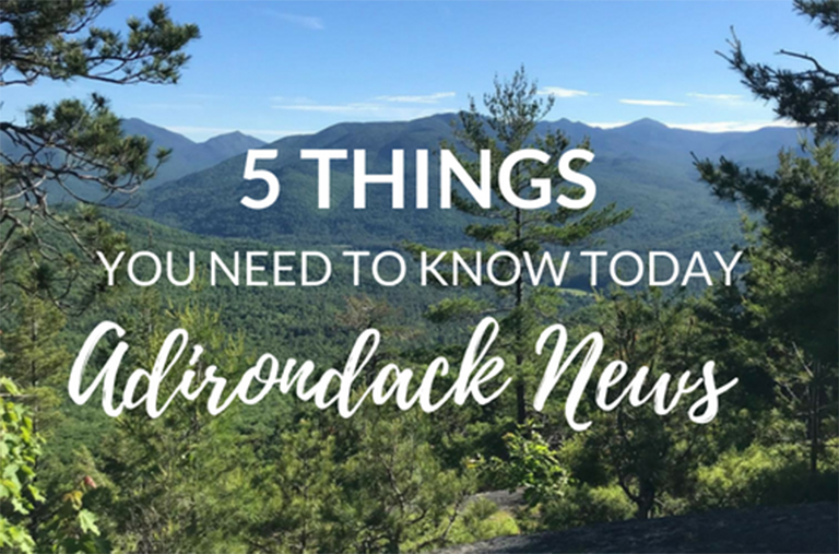 5 Things You Need to Know | August ADK Conservation News